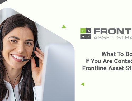 What To Do If You Are Contacted by Frontline Asset Strategies